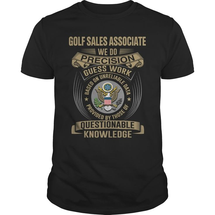 GOLF SALES ASSOCIATE-WE DO, Order HERE ==> https://www.sunfrog.com/LifeStyle/GOLF-SALES-ASSOCIATE-WE-DO-Black-Guys.html?id=41088 #christmasgifts #xmasgifts #golf #golflovers #golftips