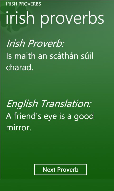 Irish Proverbs - Did you know the Irish were forbidden by the English to speak their native language. We think only that Africans were enslaved, but the Irish were enslaved by the British.