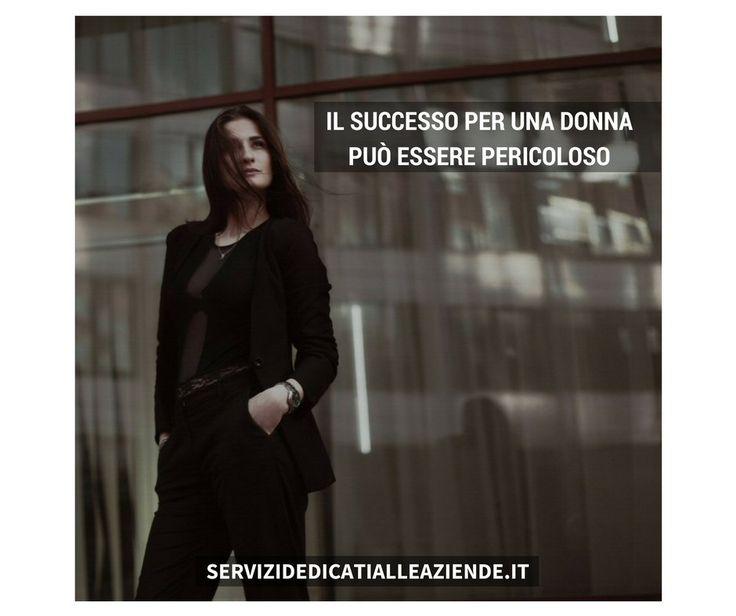 Ogni donna nel business deve dimostrare di essere migliore dell'uomo. Nessuno sconto, solo arroganza. #unadonnadisuccesso
