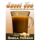 Sweet Tea (Second book in The Tea Series) (Kindle Edition)By Sheila Horgan