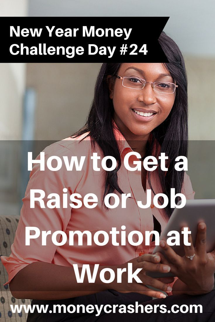How To Get A Raise Or Job Promotion At Work Www.moneycrashers... Job  CareerCareer ChangeCareer SuccessCareer AdviceCareer ...