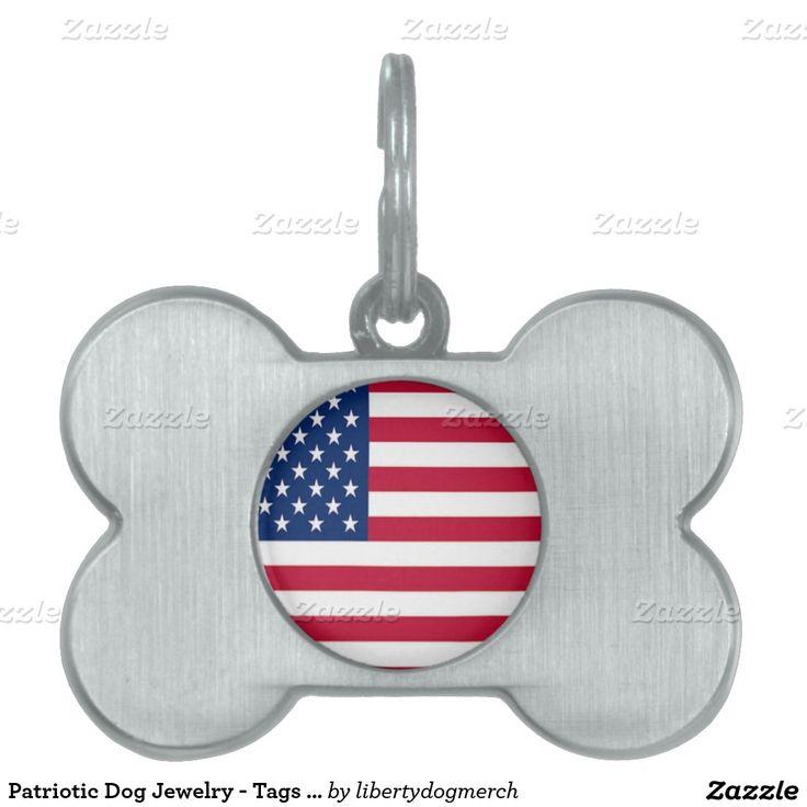 Patriotic Dog Jewelry - Tags - Pet Supplies - 4th Pet ID Tags