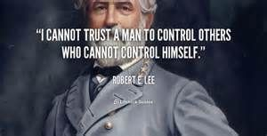 ... Quote of the Day: From General Robert E. Lee | saboteur365