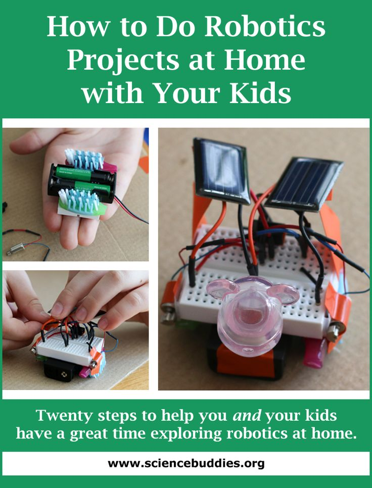 """""""How to Do Robotics at Home with Your Kids"""": These tips can help ensure you and your kids have fun with robotics projects at home. [Source: Science Buddies, http://www.sciencebuddies.org/blog/2015/04/how-to-do-robotics-at-home-with-your-kids.php?from=Pinterest] #STEM #scienceproject #robotics"""