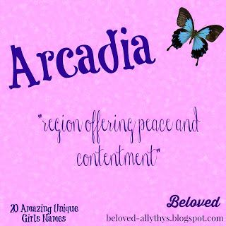 Arcadia  Meaning: region offering peace and contentment  Origin: Greek  Arcadia is a beautiful, sophisticated sounding name with a lovely meaning. There are also great potetial nicknames for Arcadia such as Cady, Ari, Aria, or Dia.