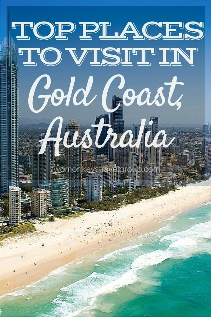 Top Places to Visit in Gold Coast, Australia. The Gold Coast is the unofficial holiday capital of Australia. Here are the top 8 places to visit in the GC.