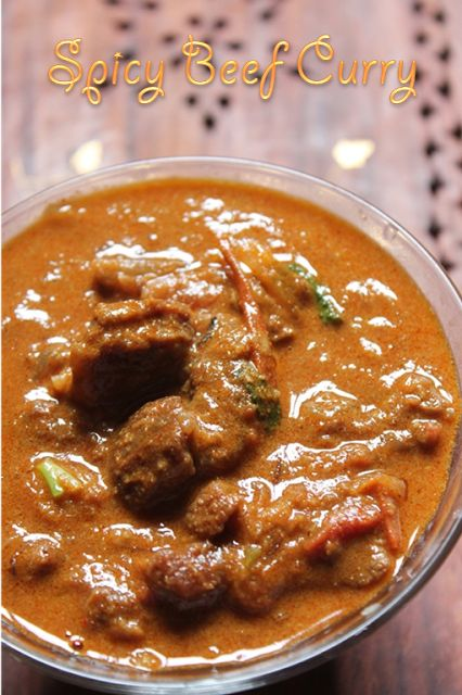 YUMMY TUMMY: Spicy Beef Curry Recipe - Kerala Style Beef Masala Recipe