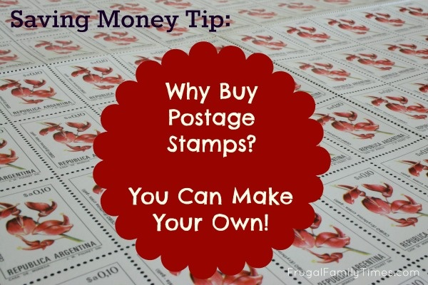 Saving Money Tip: Why Buy Postage Stamps? You Can Make Your Own!
