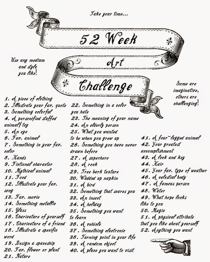 52 week art challenge!                                                                                                                                                      More