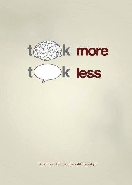 Think more talk less