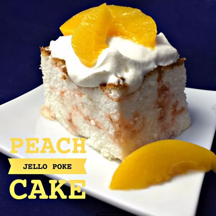Image Result For Peach Poke Cake Recipes