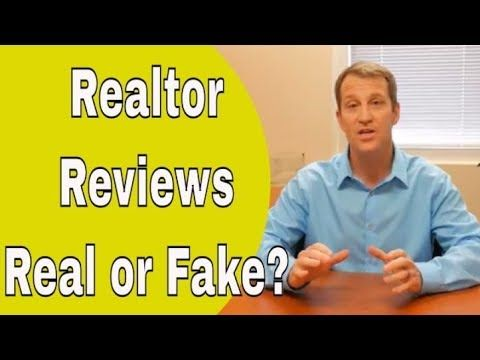 Realtor Reviews Are They Real Or Fake Real Get Educated Real Estate Video
