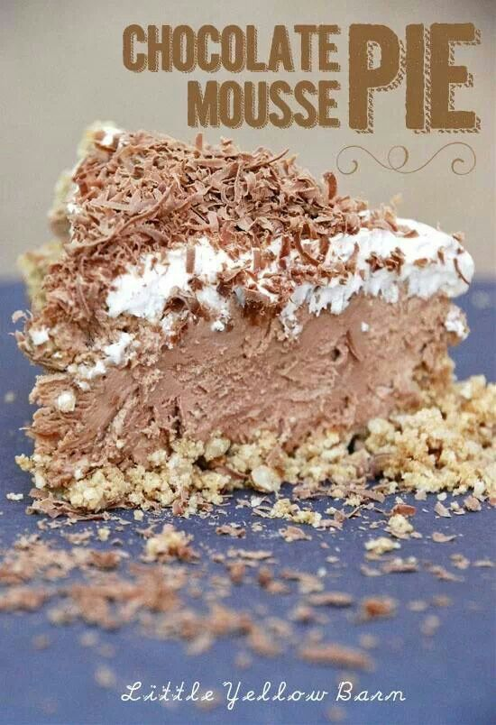 Chocolate pie | Pie | Pinterest | Chocolate mousse pie ...