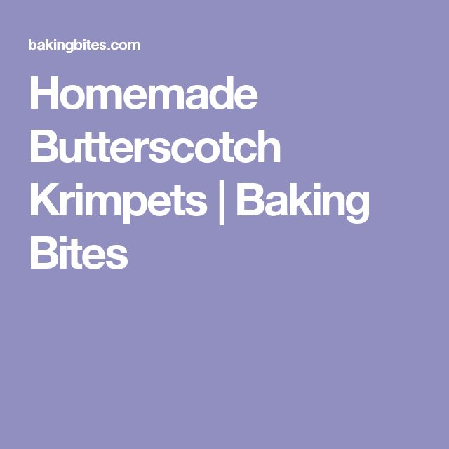 Homemade Butterscotch Krimpets | Baking Bites