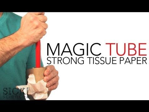 Make tissue paper stronger than you.