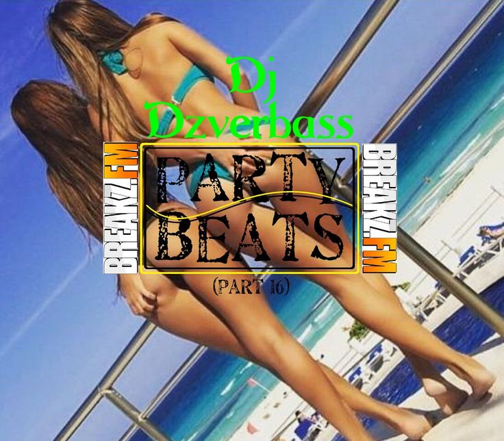Dj Dzverbass - Party Beats (Part 16)  #Black, #Breakz, #Breakzfm, #DjDzverbass, #HipHop, #House, #News, #OnlineRadio, #Onlineradio, #Part16, #PartyBeats, #Pop, #Rb, #Radio, #Remix, #Rnb, #Webradio #Musik #Hiphop #DJ Radio #Webradio #Breakzfm #DJ #hiphop