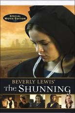 The Shunning - Beverly Lewis....Loved the movie!! Hope they come out with the sequel SOON!! Reading the second book now.