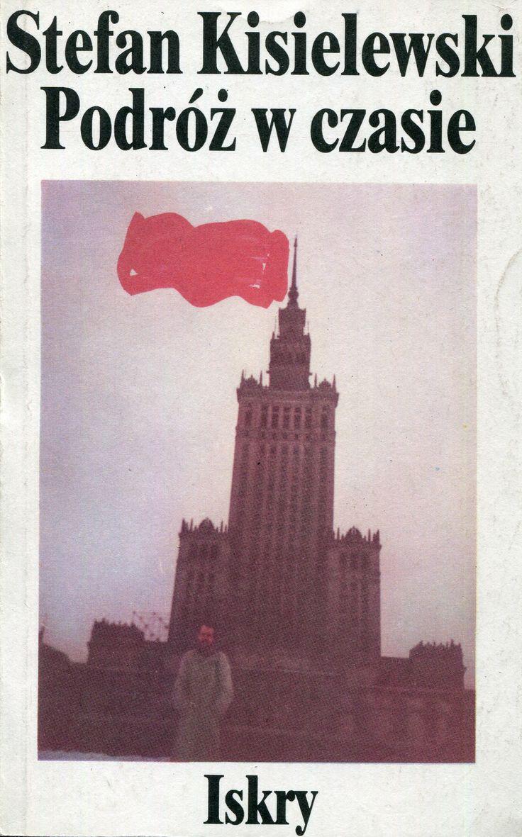 """""""Podróż w czasie"""" Stefan Kisielewski Cover by Jan Bokiewicz Published by Wydawnictwo Iskry 1989"""