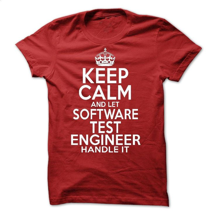Software Test Engineer T Shirts, Hoodies, Sweatshirts - #tshirts #design t shirt. SIMILAR ITEMS => https://www.sunfrog.com/LifeStyle/Software-Test-Engineer.html?60505