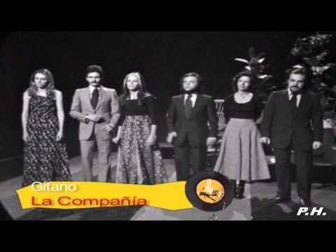 LA COMPAÑIA - El Soldadito (71) y Gitano (73) - YouTube