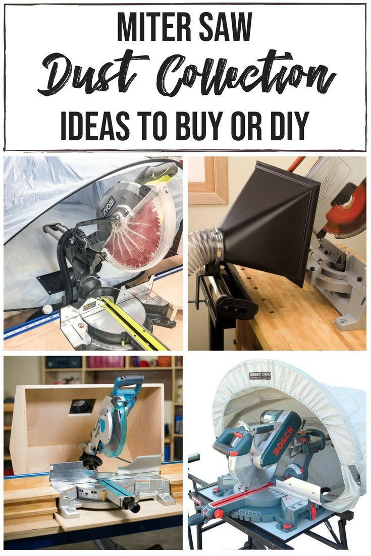 DIY Woodworking Ideas Tame sawdust with one of these miter saw dust collection ideas! Whether you buy ...