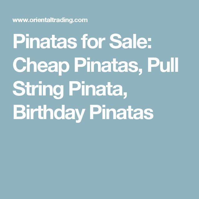 Pinatas for Sale: Cheap Pinatas, Pull String Pinata, Birthday Pinatas