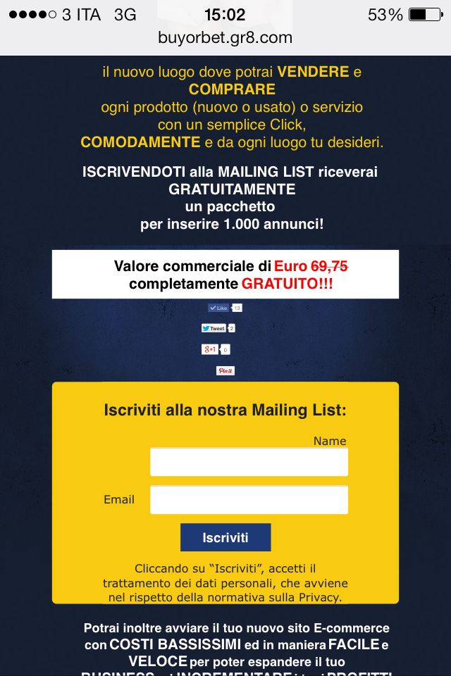 Iscriviti alla Nostra Mailing List! Per te fantastiche sorprese! www.buyorbet.com