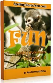 Fun Spelling Worksheets for Grades 1-2 from Spelling Words Well. Hard copy or eBook - $7.95