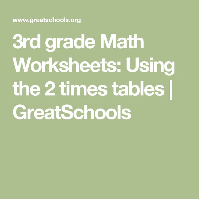 3rd grade Math Worksheets: Using the 2 times tables | GreatSchools