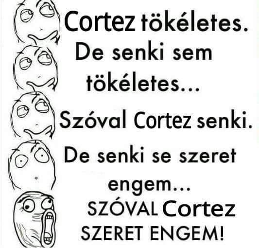 #szoval cortez szeret ❤