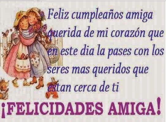 25+ best ideas about Feliz Cumpleaños Querida Amiga on Pinterest Feliz cumpleaños herm
