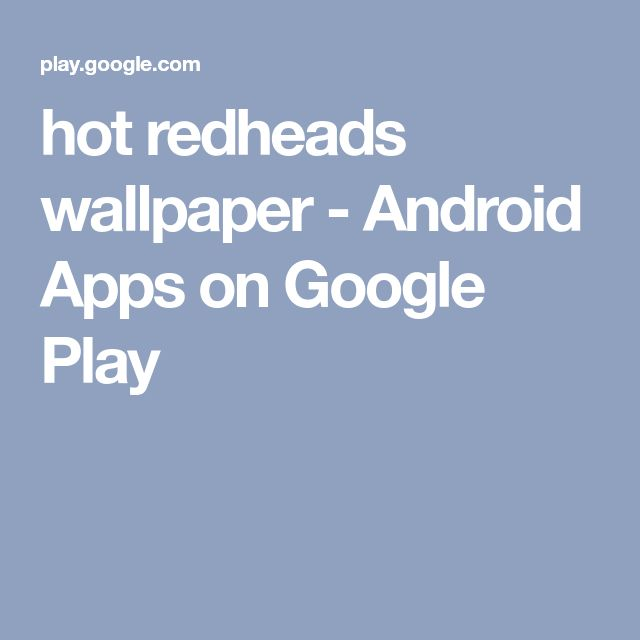 hot redheads wallpaper - Android Apps on Google Play
