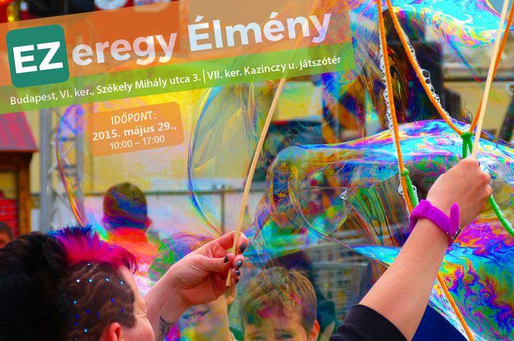 EZeregy Élmény Gyermeknapi Program, az EZ Parkolóházak szervezésében, Kazinczy - Király utca sarok játszótéren, 2015.05.29.-én 10:00 -17:00 óráig Harsányi Levente műsorvezetésével, a Kecsa Produkció előadásában bűvész, zsonglőr programok, Világ egyik legrégebben alapított artistaképző intézménye, a Boross Imre artistaképző fergeteges attrakciója, valamint az ELTE Oriental Hastánccsoport, vidám, színes, szórakoztató mozdulatai várják önöket! A részvétel díjtalan