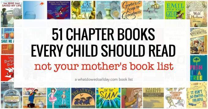 An amazingly diverse list of must reach chapter books that every child should read. Books they will enjoy despite being recommended by their parents!