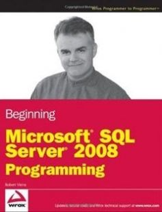 Beginning Microsoft SQL Server 2008 Programming 1st Edition free download by Robert Vieira ISBN: 9780470257012 with BooksBob. Fast and free eBooks download.  The post Beginning Microsoft SQL Server 2008 Programming 1st Edition Free Download appeared first on Booksbob.com.