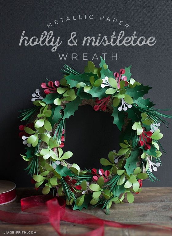Metallic Paper Holly and Mistletoe Wreath - Lia Griffith