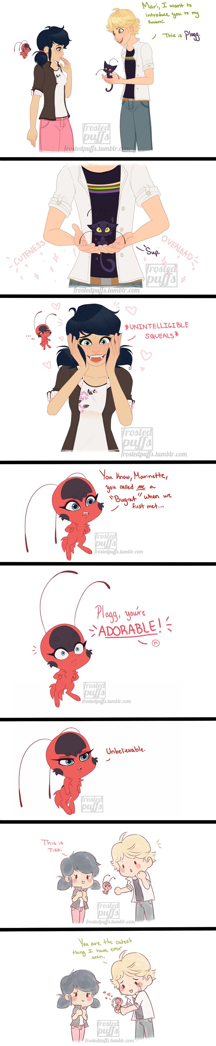 Tikki is so jealous! And Adrien feels bless to know a kwami that is nice to him.