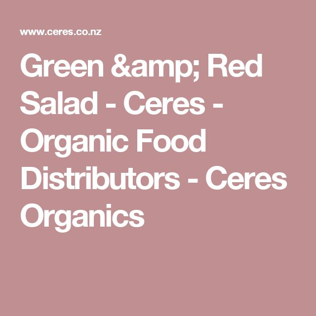Green & Red Salad - Ceres - Organic Food Distributors - Ceres Organics