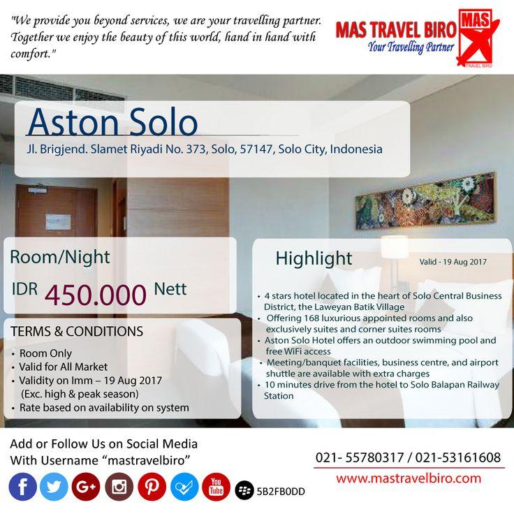Bermalam di hotel Aston Solo cuma Rp 450.000. Pengen? Yuk, Booking segera.  #mastravelbiro #promohotel #JumatBerkah #Aston #solo
