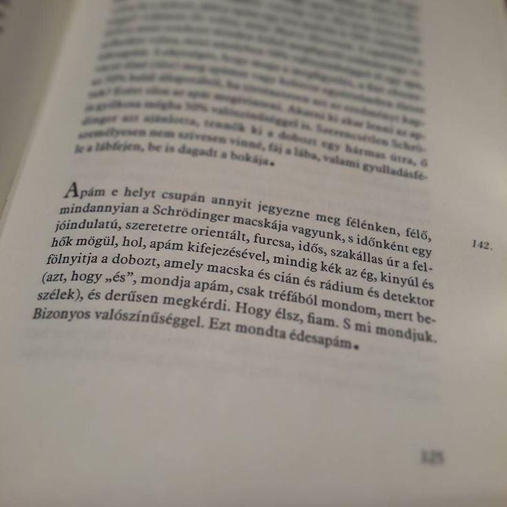 """""""Bizonyos valószínűséggel."""" - Esterházy: Harmonia caelestis #idézet #könyv #édesapám #schrodinger"""
