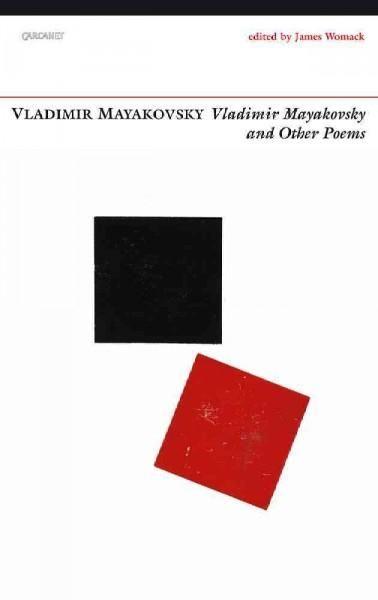 Vladimir Mayakovsky and Other Poems