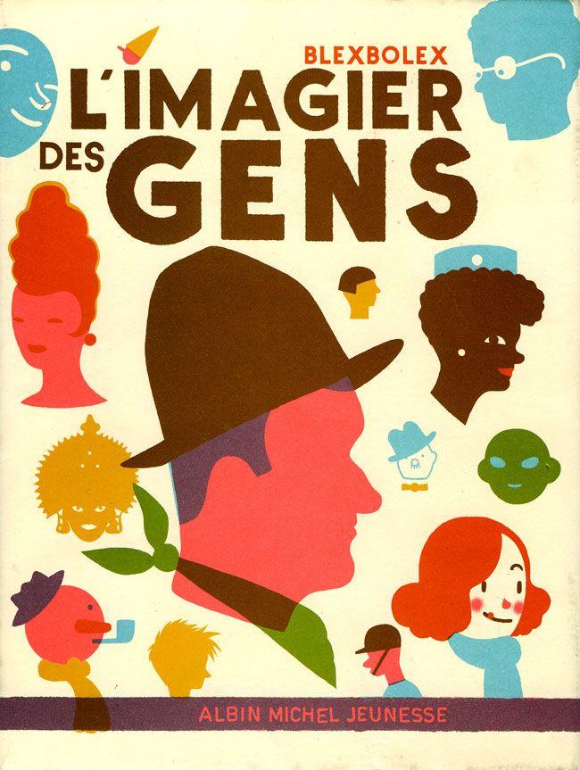 Livre: L'Imagier des gens, Blexbolex, éditions Albin Michel