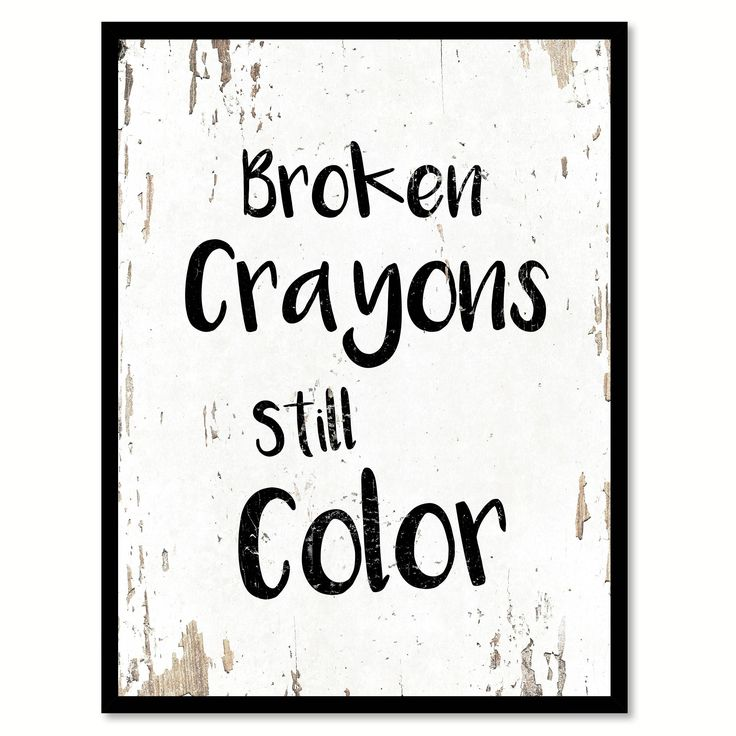 Broken crayons still color Motivation Quote Saying Canvas Print Picture Frame