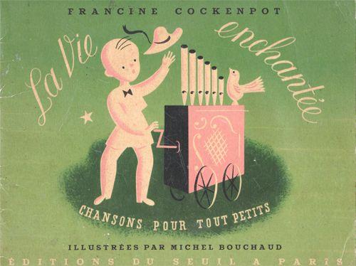 My Vintage Avenue !!! 50's and 60's illustrations !!!: La vie enchantée illustrated by Michel Bouchaud, 1947.