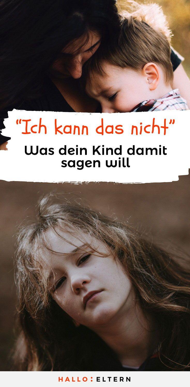 """Was dein Kind wirklich meint, wenn es sagt: """" ich kann das nicht"""". #kinder #eltern #mama"""