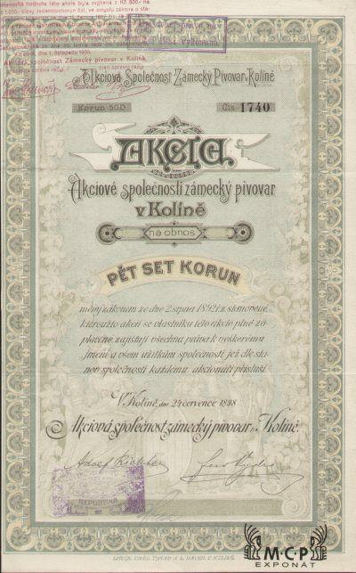 A0999 Muzeum cennych papiru / Akciová společnost Zámecký pivovar v Kolíně / Aktiengesellschaft Schlossbrauerei in Koline /  akcie na majitele (Inhabraktie) 500 Kč., Kolin 24.7.1898 / AZP4CZ017