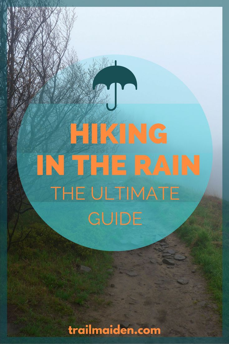 This Simple Guide Shows You Step By How To Prepare For Wet Weather Hiking And Backpacking Read Now Get Prepared Some Rainy
