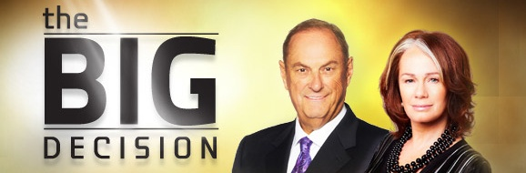 the Big Decision with Arlene Dickinson and Jim Treliving shot in april 2012