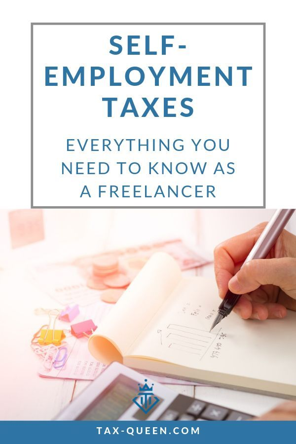 Understanding Self Employment Taxes As A Freelancer In 2020 Self