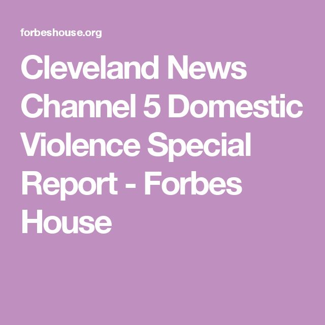Cleveland News Channel 5 Domestic Violence Special Report - Forbes House